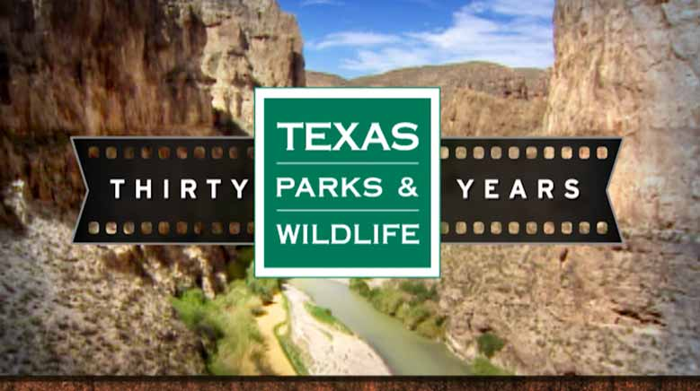 30th Anniversary of the Texas Parks and Wildlife Television Series