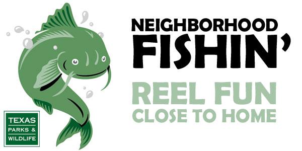 Neighborhood Fishin'