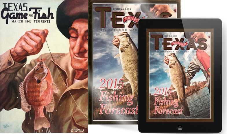 Texas Parks and Wildlife magazine: Then, now, always.