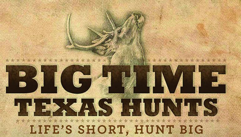 TPWD Big Time Texas Hunts