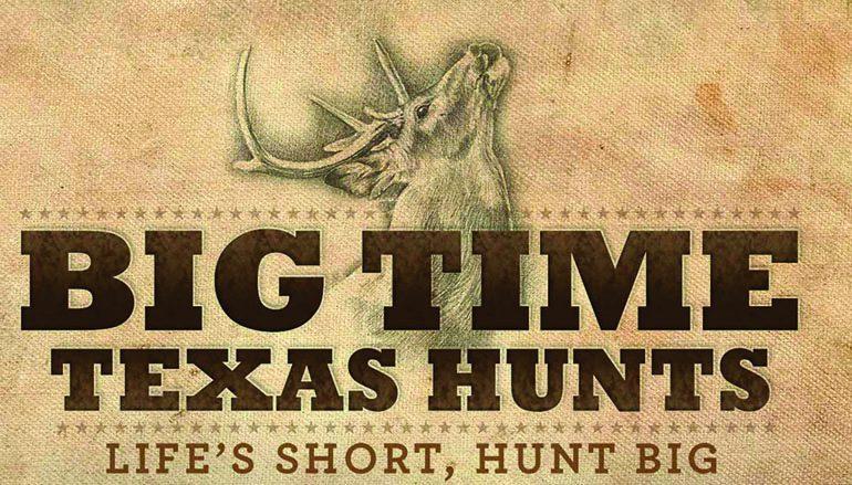 TPWD Big Time Texas Hunts